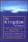 The Kingdom of Jesus - Roger Forster, Andrew Walker