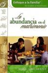 La Abundancia En El Matrimonio/the Abundant Marriage (Focus on the Family Marriage Series) - Focus on the Family, James C. Dobson