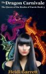 The Dragon Carnivale - Heidi Garrett