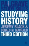 Studying History - Jeremy Black, Donald M. MacRaild