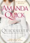 Quicksilver - Amanda Quick