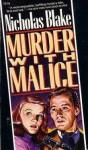 Murder with Malice - Nicholas Blake