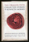 Dragon Path: Collected Tales of Kenneth Morris - Kenneth Morris