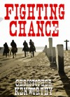 Fighting Chance - Christopher Kenworthy
