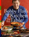 Bobby Flay's From My Kitchen to Your Table - Bobby Flay, Joan Schwartz