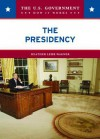 The Presidency - Heather Lehr Wagner
