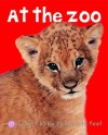 At the Zoo (Bright Baby Touch and Feel Series) - Roger Priddy