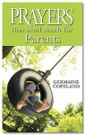 Prayers That Avail Much for Parents (Prayers That Avail Much (Paperback)) - Germaine Copeland