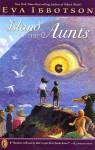 Island of the Aunts - Eva Ibbotson