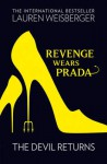 Revenge Wears Prada: The Devil Returns (The devil wears Prada #2) - Lauren Weisberger