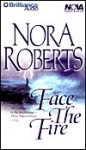 Face the Fire (Three Sisters Island trilogy #3) (Abridged) - Nora Roberts
