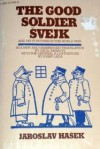 The good soldier Svejk and his fortunes in the World War - Jaroslav Hašek