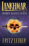 Swords Against Death - Fritz Leiber