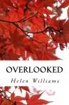 Overlooked - Helen Williams