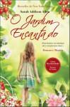 O Jardim Encantado - Sarah Addison Allen, Eugénia Antunes