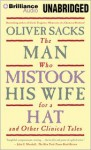 The Man Who Mistook His Wife for a Hat: And Other Clinical Tales - Oliver Sacks, Jonathan Davis