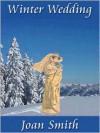 Winter Wedding - Joan Smith