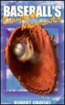Baseball's Zaniest Moments - Bob Obojski, Bob Obojski