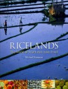 Ricelands: The World of South-east Asian Food - Michael Freeman