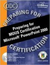 Preparing for Microsoft Office Specialist Certification: Microsoft Powerpoint 2000 - Faithe Wempen, Rick Winter, Patty Winter