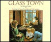 Glass Town - Michael Bedard