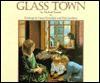Glass Town - Michael Bedard