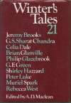 Winter's Tales 21 - A.D. MacLean, Jeremy Brooks, Rebecca West, G.S. Sharat Chandra, Celia Dale, Brian Glanville, Philip Glazebrook, G.F. Green, Shirley Hazzard, Peter Luke, Muriel Spark