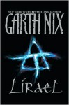 Lirael: Daughter of the Clayr - Garth Nix