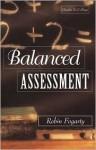Balanced Assessment - Robin J. Fogarty