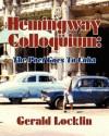 Hemingway Colloquium - Gerald Locklin, Charles Stetler, Joseph Robert Cowles