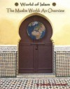 The Muslim World: An Overview - Dorothy Kavanaugh, Philip Jenkins