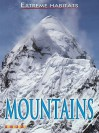 Mountains (Extreme Habitats) - Susie Hodge
