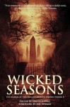 Wicked Seasons: The Journal of the New England Horror Writers, Volume II - Stacey Longo, Jeff Strand, Catherine Grant