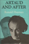 Artaud and After - Ronald Hayman
