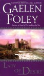 Lady of Desire - Gaelen Foley