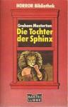 Die Tochter der Sphinx - Graham Masterton