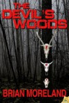 The Devil's Wood - Brian Moreland