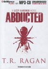Abducted (The Lizzy Gardner Series, #1) - T.R. Ragan, Kate Rudd