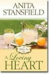 A Loving Heart - Anita Stansfield