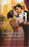 A Scandalous Marriage (Harlequin Historical Subscription, #210) - Mary Brendan