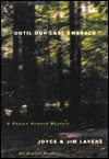 Until Our Last Embrace - Joyce Lavene, Jim Lavene