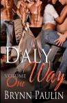 Daly Way: Volume One - Brynn Paulin