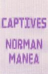 Captives - Norman Manea, Jean Harris