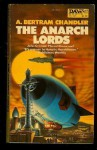 The Anarch Lords - A. Bertram Chandler