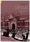 Memories Of Stroud - Tamsin Treverton Jones