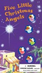 Five Little Christmas Angels - William Boniface, Lynn Adams