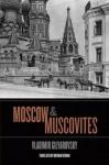 Moscow and Muscovites - Vladimir Gilyarovsky