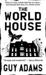 The World House - Guy Adams