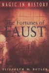 The Fortunes of Faust - Elizabeth M. Butler
