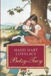 Betsy-Tacy - Maud Hart Lovelace